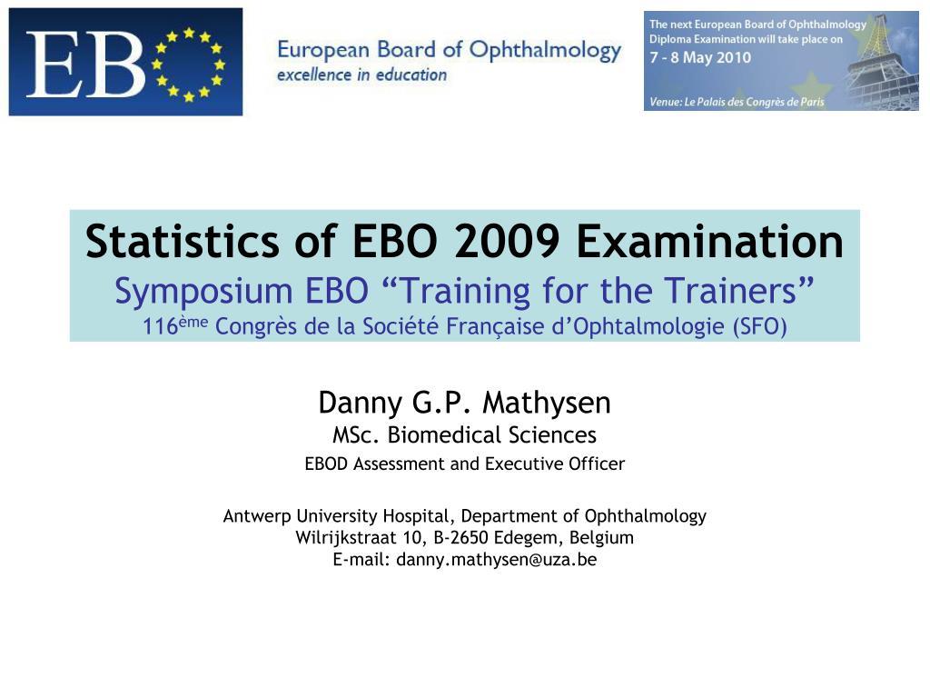 Statistics of EBO 2009 Examination