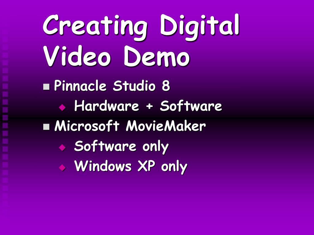 Creating Digital Video Demo