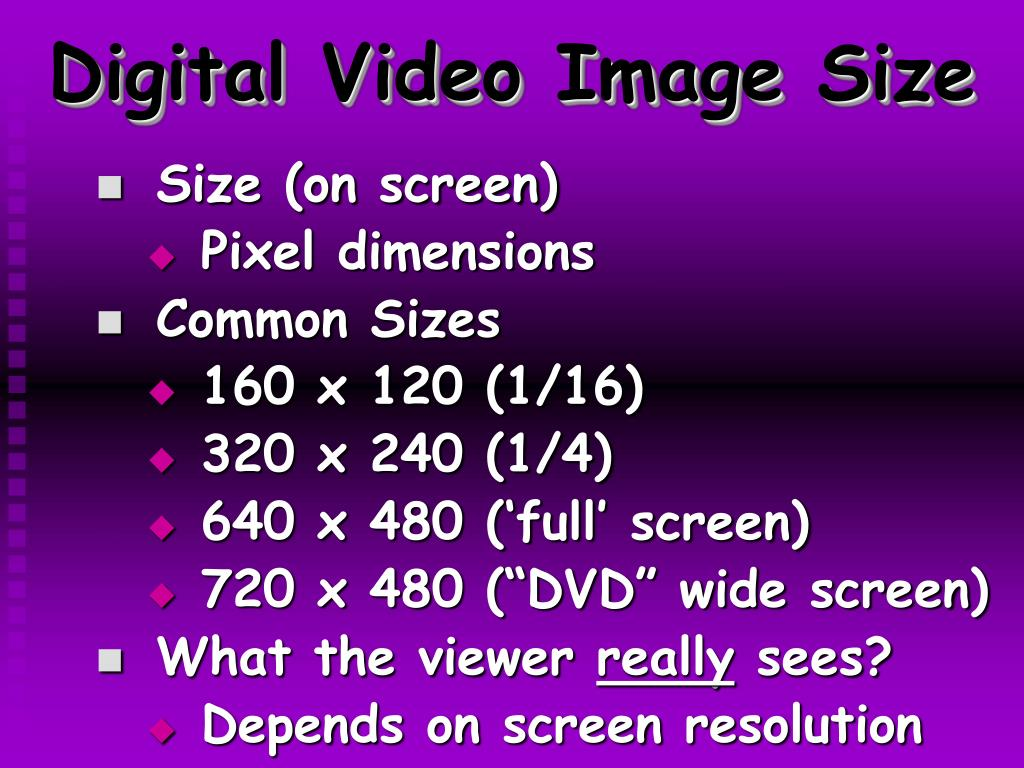 Digital Video Image Size