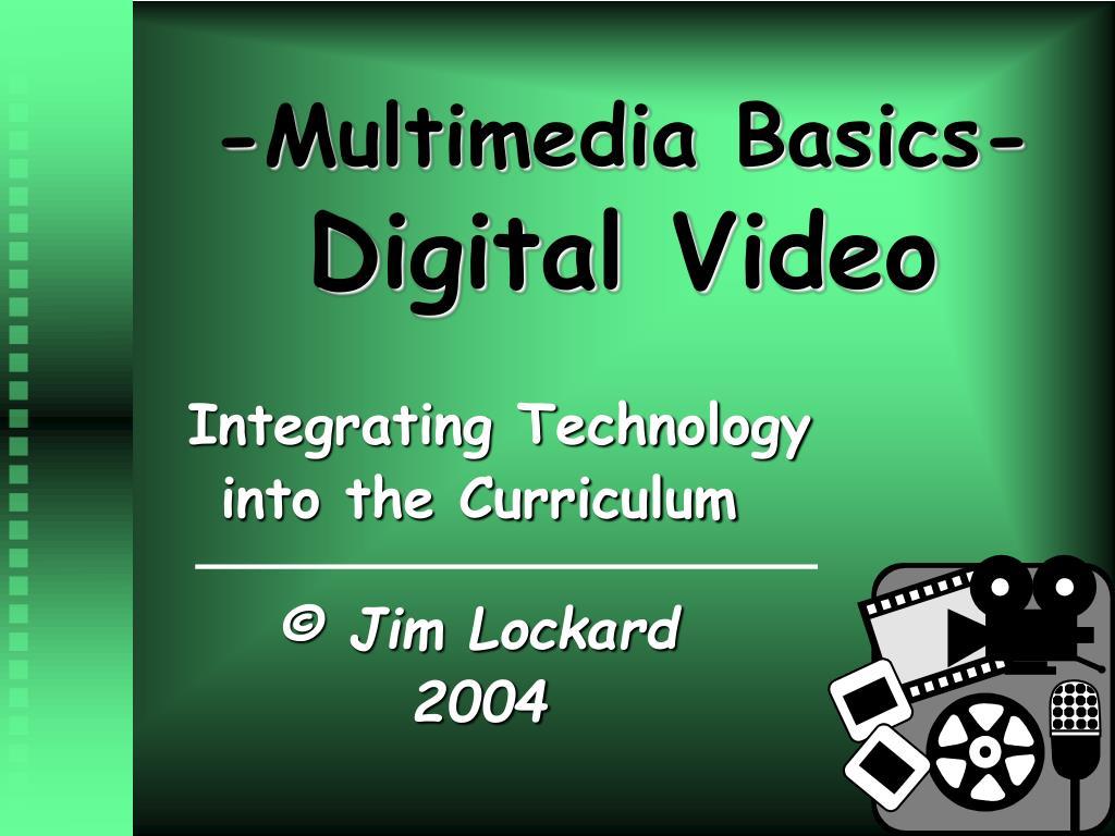-Multimedia Basics-