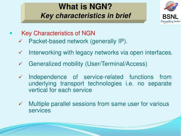 What is NGN?