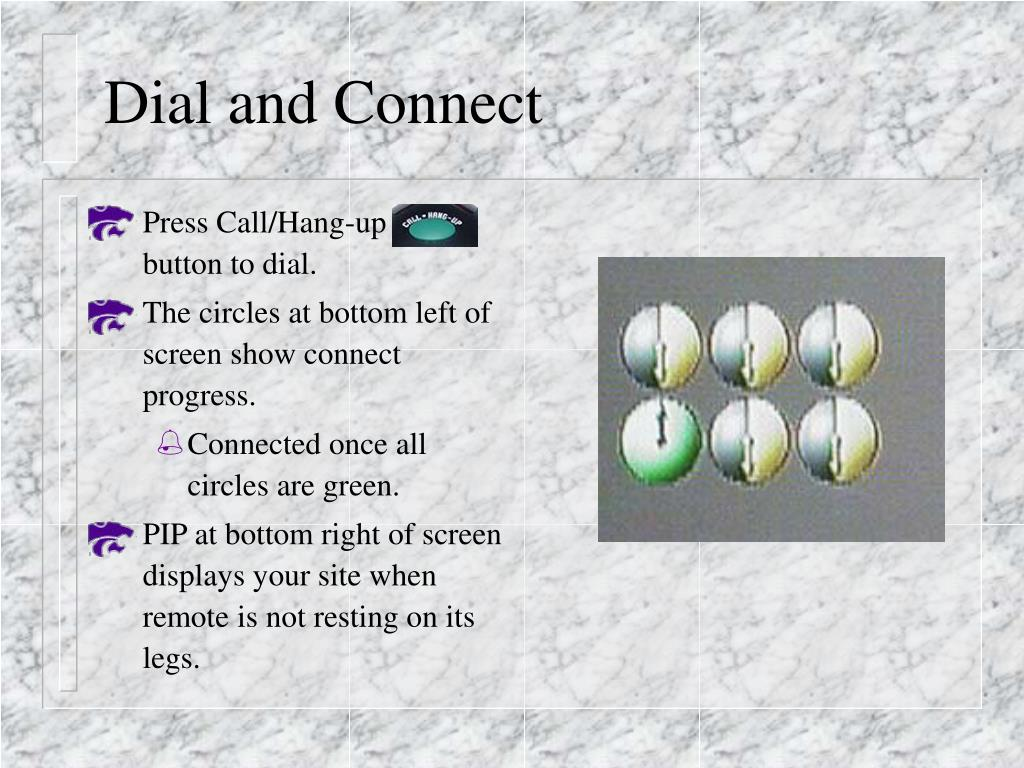 Dial and Connect