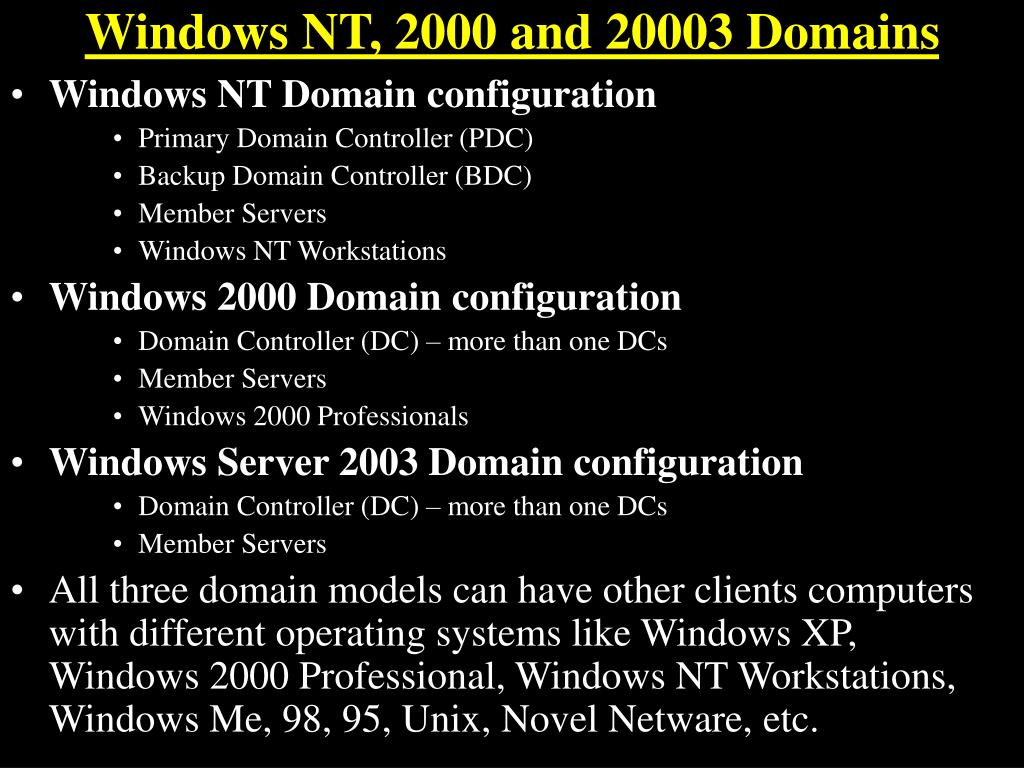 Windows NT, 2000 and 20003 Domains