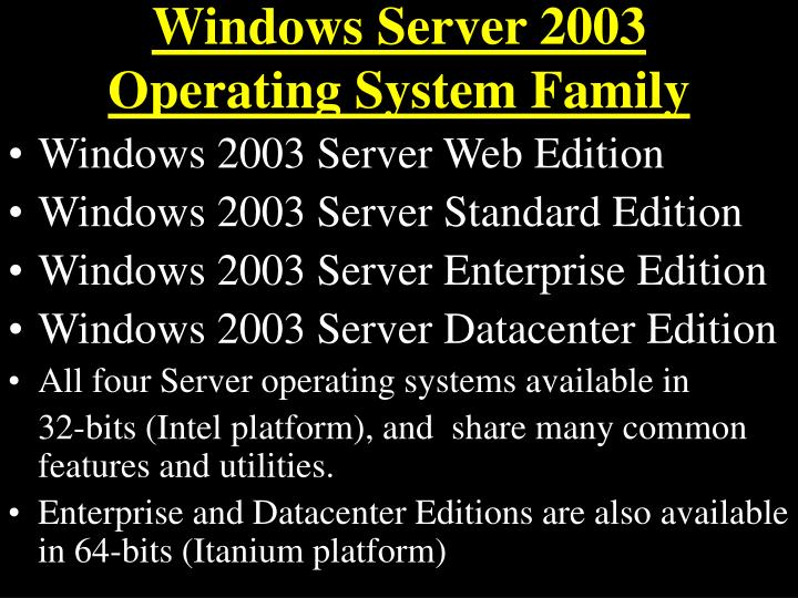 Windows server 2003 operating system family