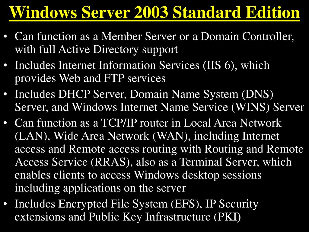 Windows Server 2003 Standard Edition