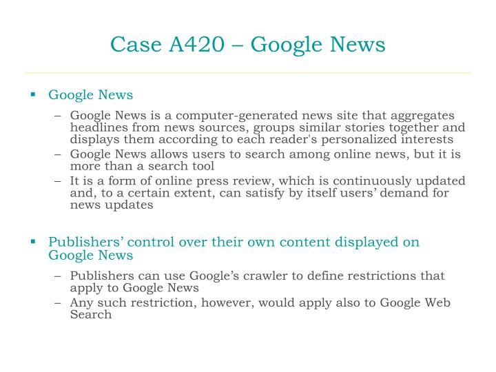 Case A420 – Google News