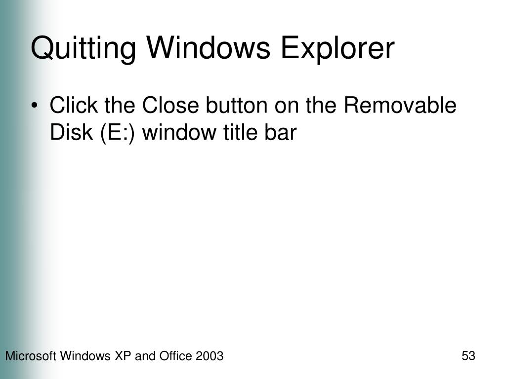 Quitting Windows Explorer