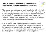 ama s 2005 guidelines to prevent the malevolent use of biomedical research