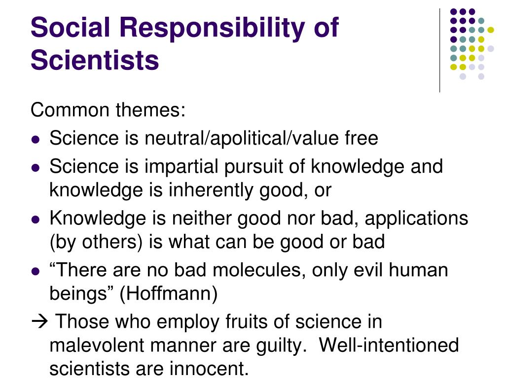 Social Responsibility of Scientists