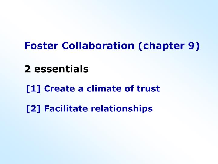 Foster Collaboration (chapter 9)