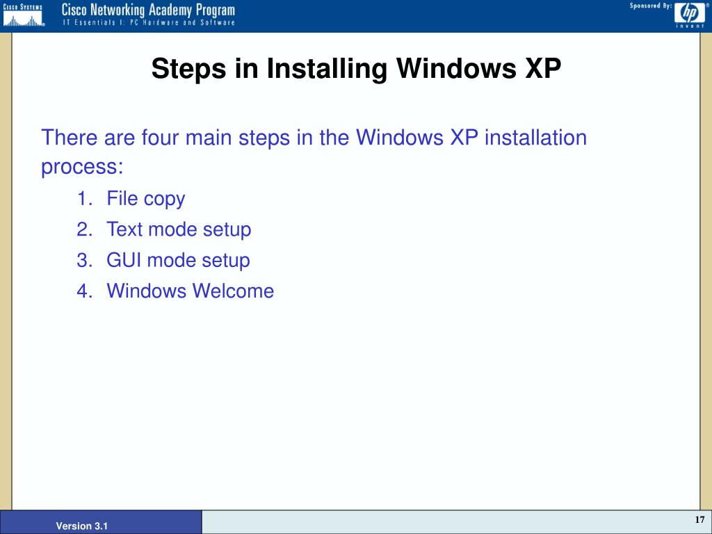 Steps in Installing Windows XP