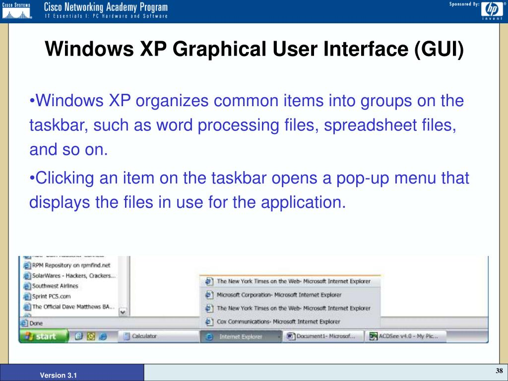 Windows XP Graphical User Interface (GUI)
