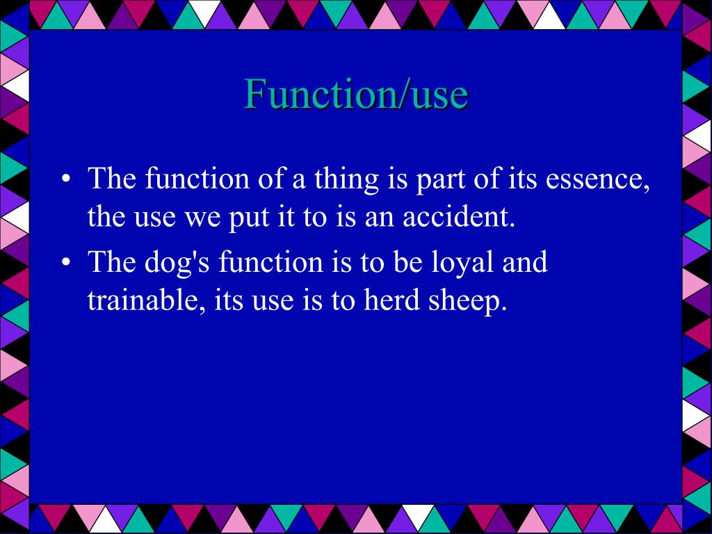 Function/use