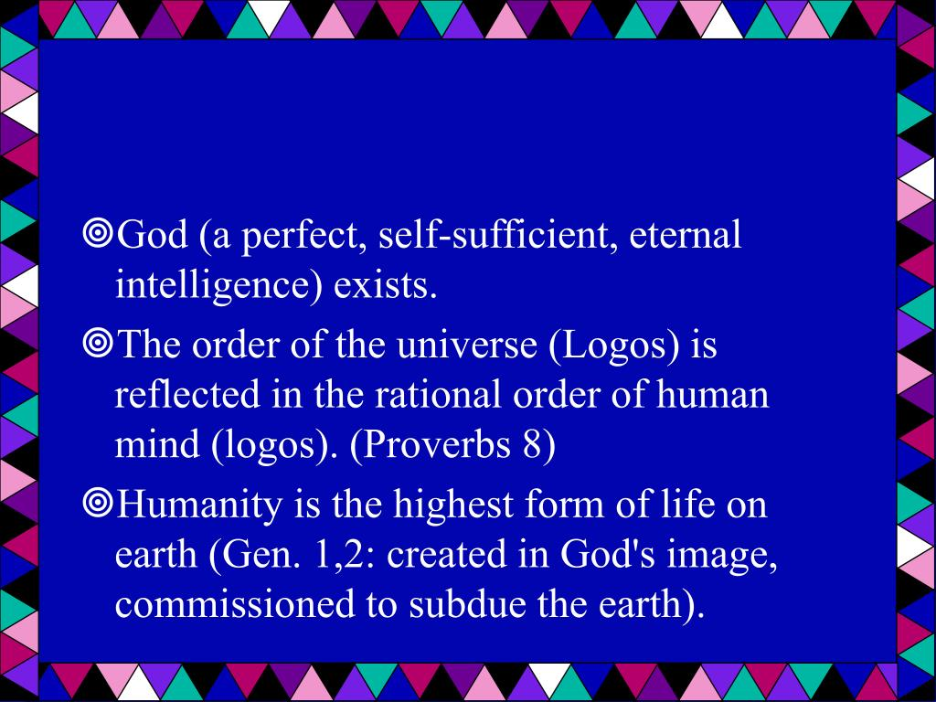 God (a perfect, self-sufficient, eternal intelligence) exists.
