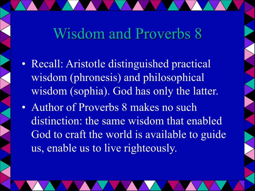 Wisdom and Proverbs 8