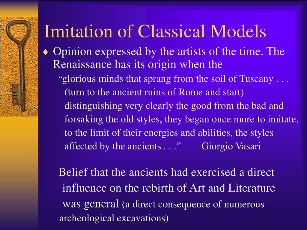 Imitation of Classical Models