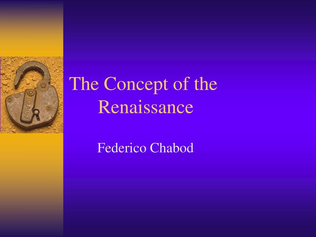 the concept of the renaissance