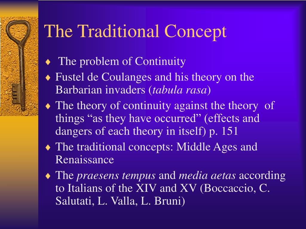 The Traditional Concept