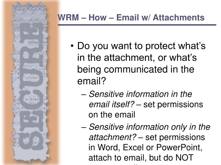 WRM – How – Email w/ Attachments