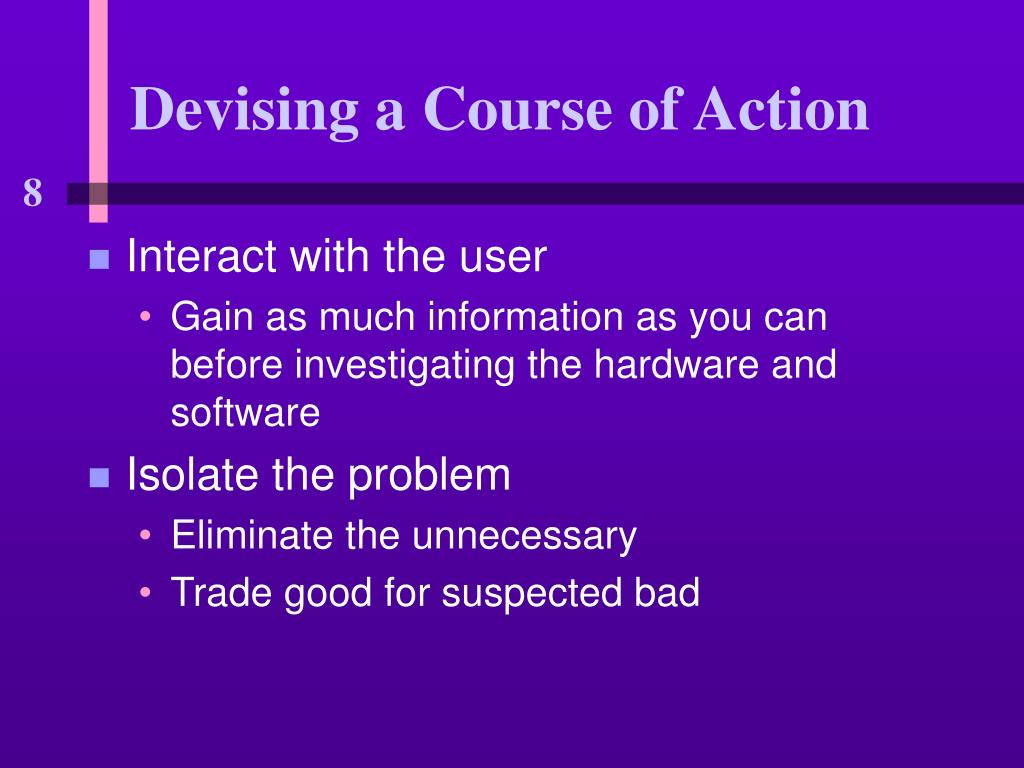 Devising a Course of Action