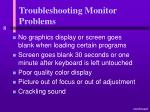 troubleshooting monitor problems37