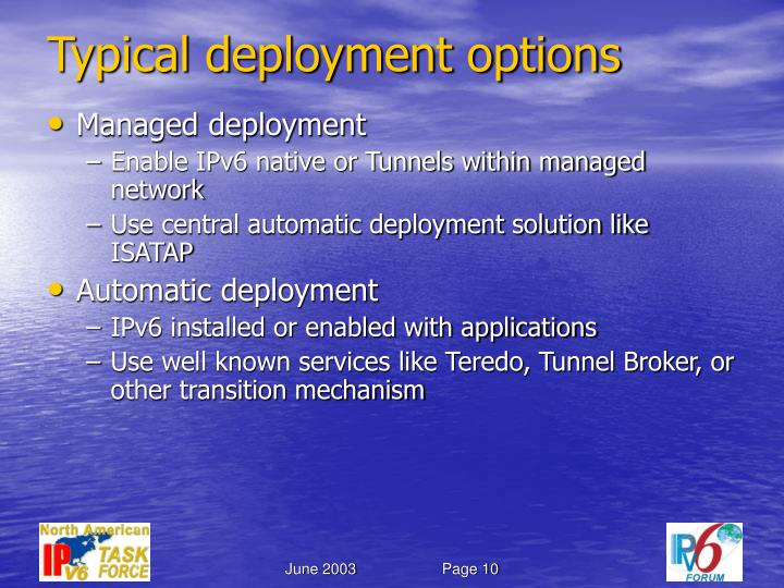 Typical deployment options