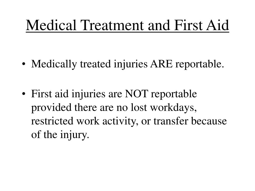 Medical Treatment and First Aid