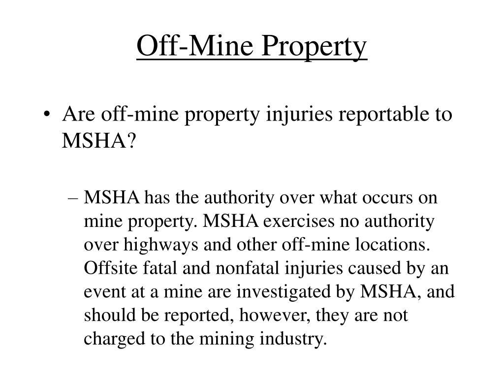 Off-Mine Property