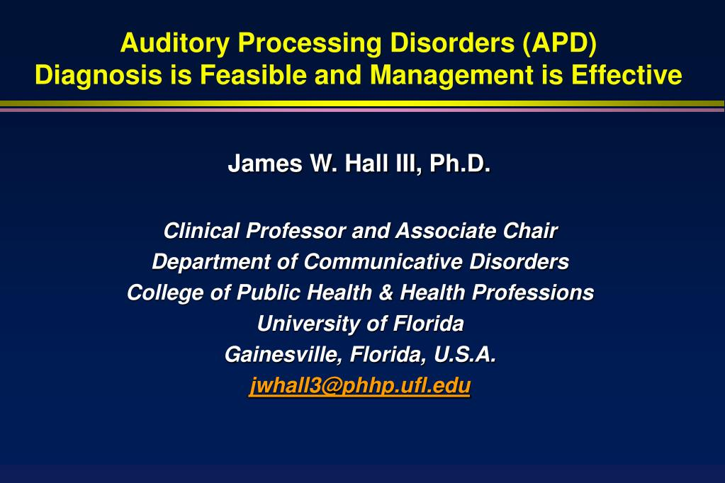 Auditory Processing Disorders (APD)