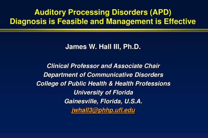 Auditory processing disorders apd diagnosis is feasible and management is effective