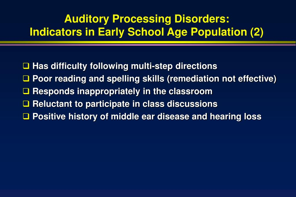 Auditory Processing Disorders: