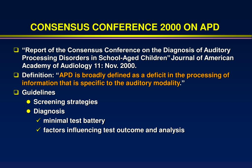 CONSENSUS CONFERENCE 2000 ON APD