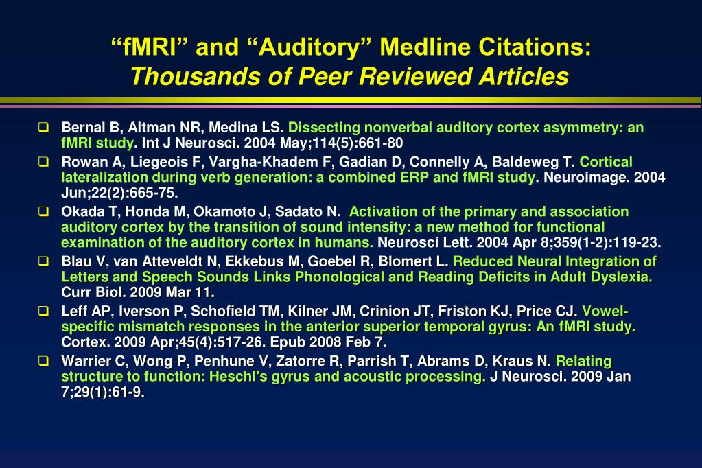 """fMRI"" and ""Auditory"" Medline Citations:"