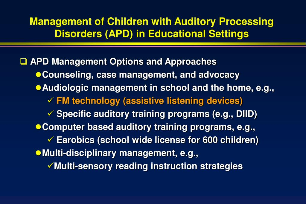Management of Children with Auditory Processing