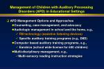 management of children with auditory processing disorders apd in educational settings