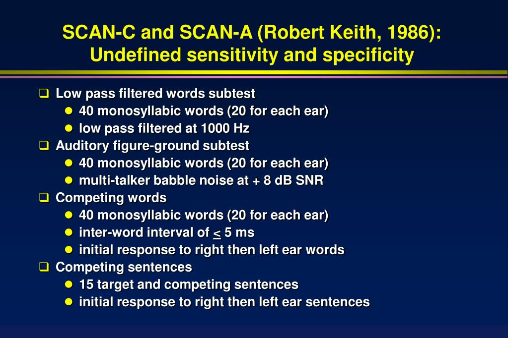 SCAN-C and SCAN-A (Robert Keith, 1986):