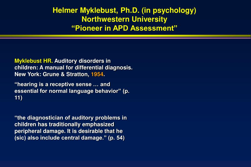 Helmer Myklebust, Ph.D. (in psychology)