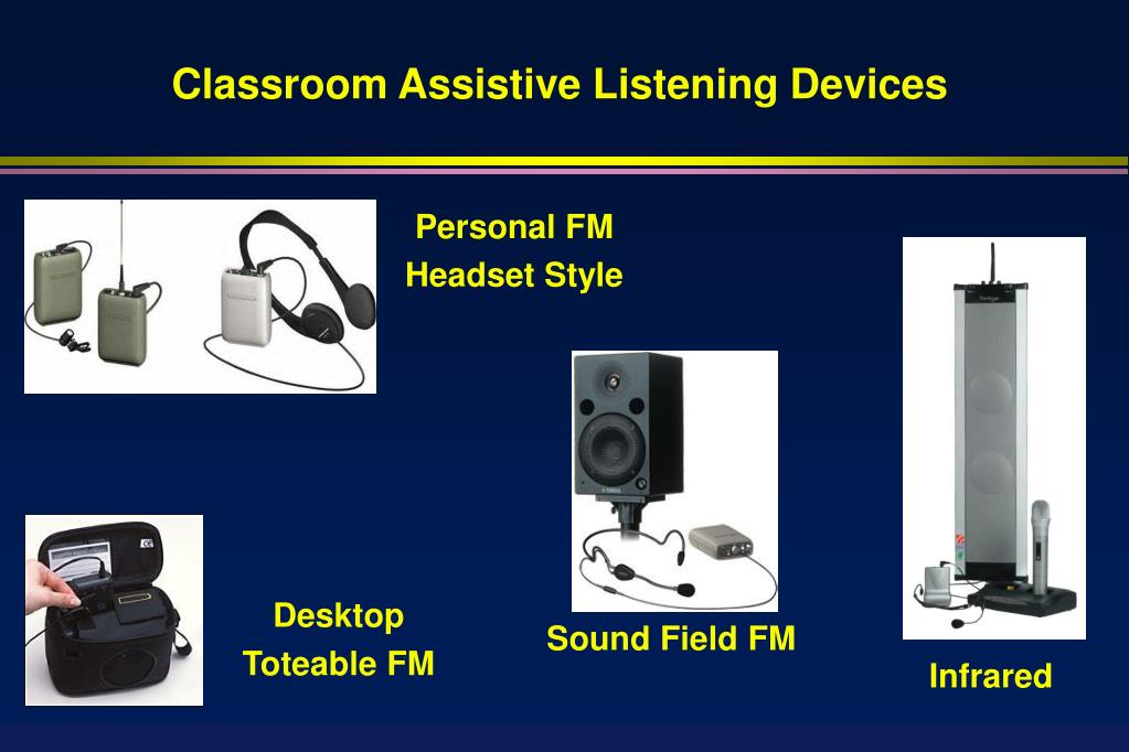 Classroom Assistive Listening Devices