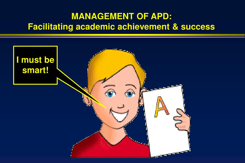 MANAGEMENT OF APD: