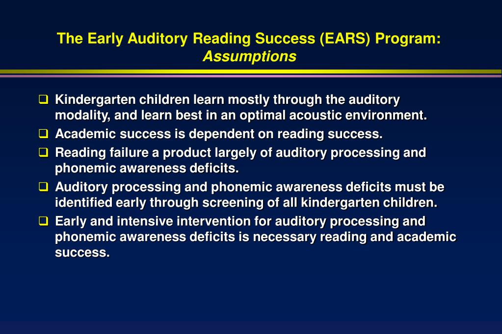 The Early Auditory Reading Success (EARS) Program: