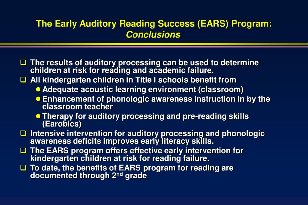 The Early Auditory Reading Success (EARS) Program
