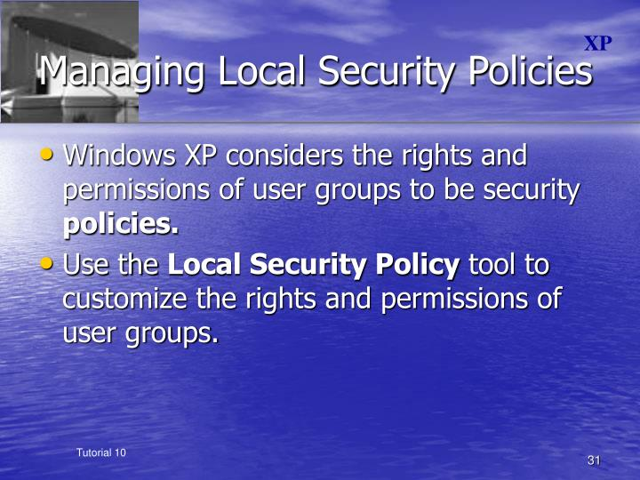 Managing Local Security Policies