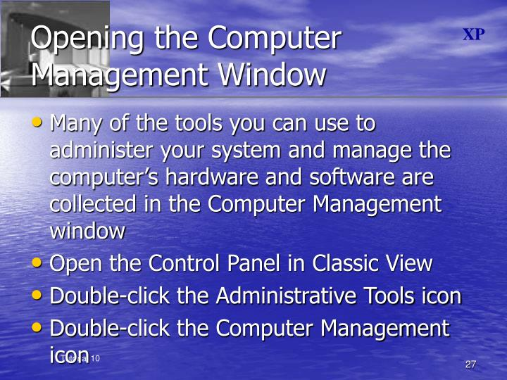 Opening the Computer Management Window
