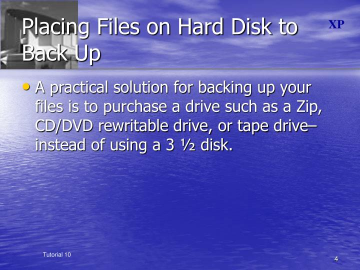 Placing Files on Hard Disk to Back Up