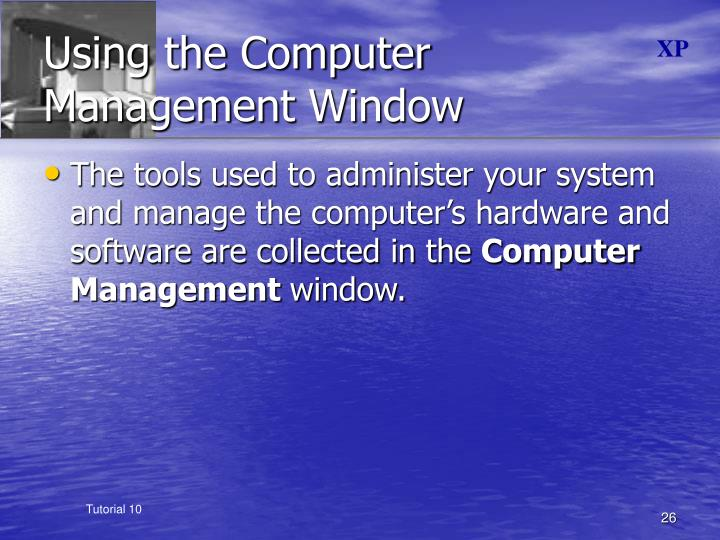 Using the Computer Management Window