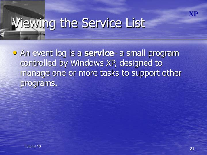Viewing the Service List