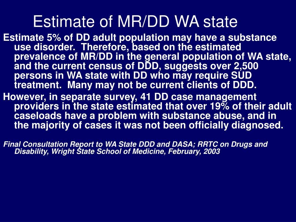 Estimate of MR/DD WA state