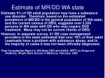 estimate of mr dd wa state