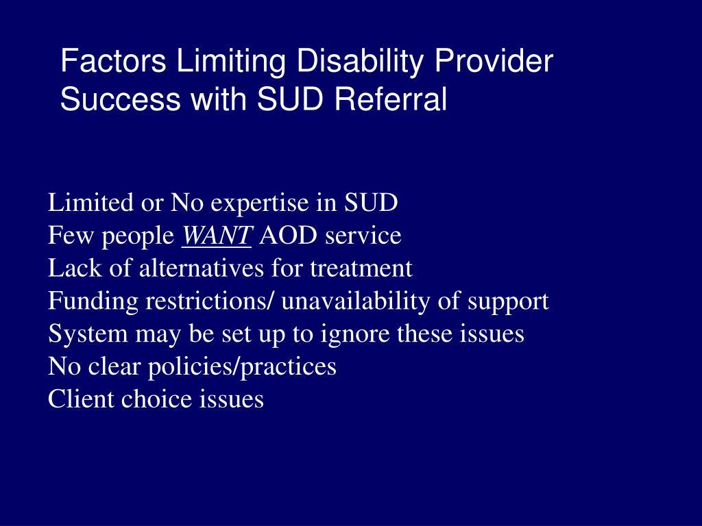 Factors Limiting Disability Provider