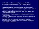 federal level external workgroup on disability policy recommendations to csat samhsa 2007